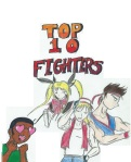 My Top Ten Fighters Banner started out a little differently. I felt this didnt look good when I actually looked at it, so I went to Microsoft Paint for some changes